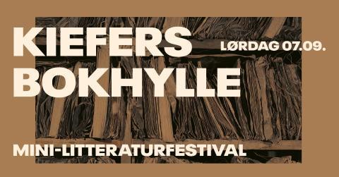 Mini-litteraturfestivalen Kiefers bokhylle