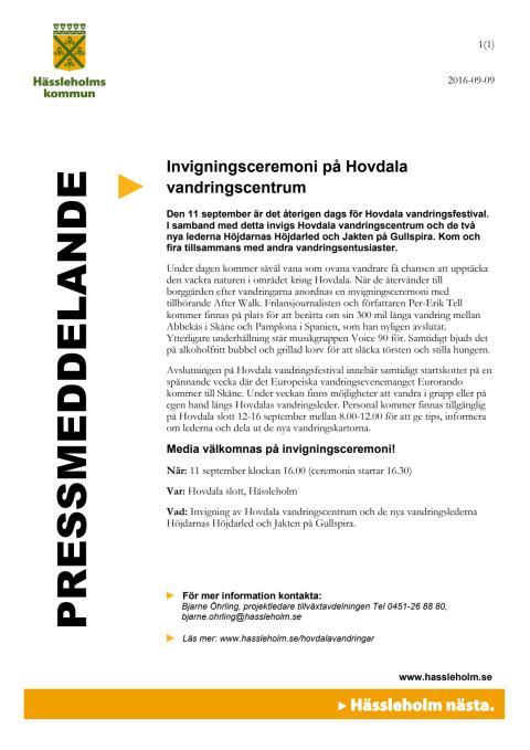 Invigningsceremoni på Hovdala vandringscentrum