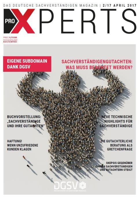 April Ausgabe des Deutschen Gutachter- und Sachverstaendigenmagazin proXPERTS jetzt online!