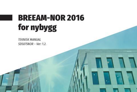 BREEAM-NOR 2016 versjon 1.2 er lansert