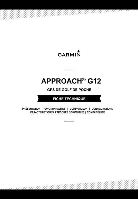 Fiche Technique: Approach G12