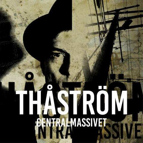Centralmassivet – Nytt album från Thåström