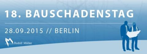 18. Bauschadenstag in Berlin