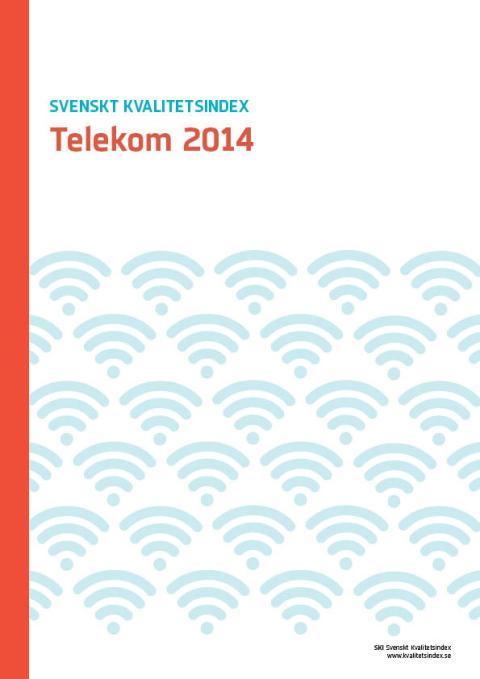 Svenskt Kvalitetsindex om Telekom och Digital-TV sektorn 2014