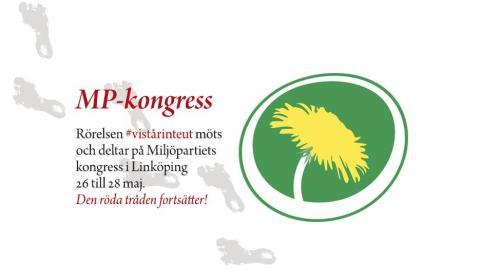 Rörelsen #vistårinteut bevakar Miljöpartiets partikongress