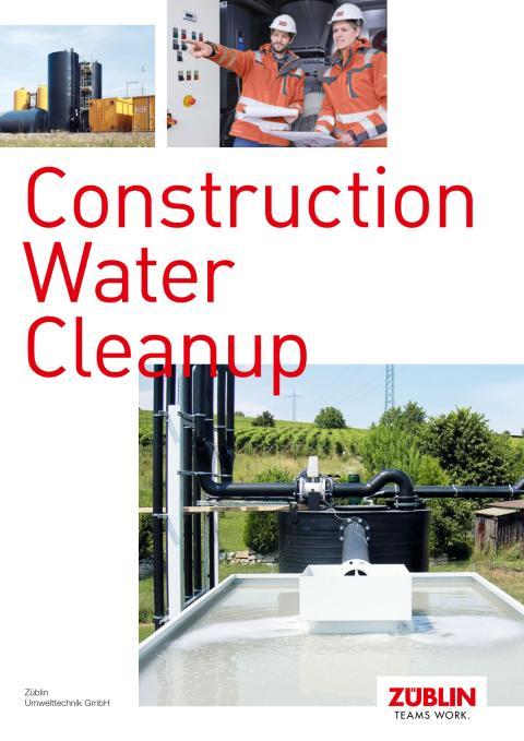 Züblin Umwelttechnik GmbH: Construction Water Cleanup (brochure)
