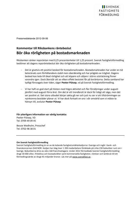 Kommentar till Riksbankens räntebeslut: Bör öka rörligheten på bostadsmarknaden