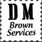 D M Brown Services
