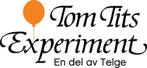 Tom Tits Experiment