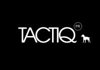 TACTIQ PR