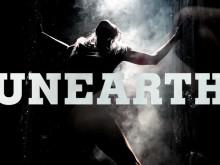 Premiär för UNEARTH den 13 oktober 2012