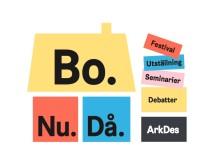 Bo. Nu. Då – ArkDes bostadstställning öppnar 16 april