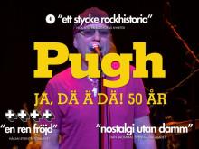 """PUGH ROGEFELDT """"JA, DÄ Ä DÄ! 50ÅR!"""