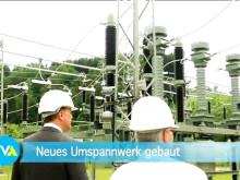 TVA - Nachrichtenbeitrag zur Inbetriebnahme des Umspannwerks in Falkenstein