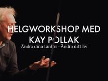 Helgworkshop med Kay Pollak