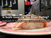 [Weight Loss] Is Sushi Good During Dieting?