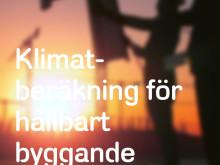 Klimatberäkningar för ett hållbart byggande