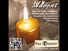 Pax et Bomum 2016 Advent – Licht in der Dunkelheit
