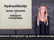 Riktig hydraulikkolje reduserer energitapet