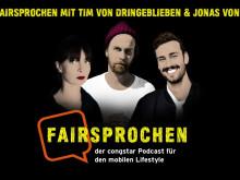 """congstar """"FAIRsprochen"""" mit Tim Jaspert (dringeblieben.de) und Jonas Schubert (OK KID)"""