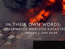 "Promo for ""In Their Own Words: Deepwater Horizon-katastrofen"""