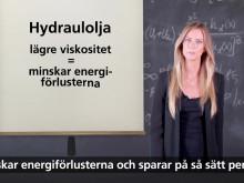 Minska energiförlusterna med rätt hydraulolja