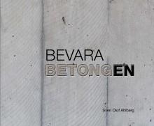 Ny bok: Bevara betongen