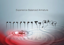 Experience Balanced Armature: it's just you and the music