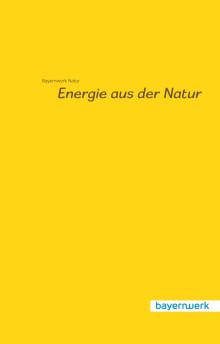 Imagebroschüre Bayernwerk Natur GmbH