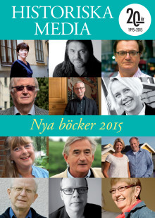 Historiska Media. Nya böcker 2015