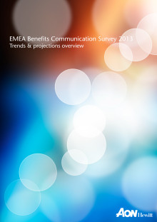 EMEA Benefits Communication Survey 2013