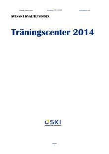 Svenskt Kvalitetsindex - Träningscenter 2014