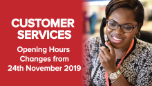Changes to Customer Services Opening Hours