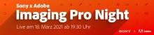 Sony x Adobe Imaging Pro Night