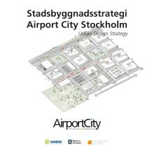 Airport City Stockholm Stadsbyggnadsstrategi