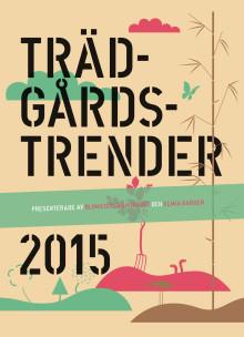 Trädgårdstrender 2015