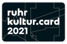 Die RuhrKultur.Card 2021 – Neue Partner, neue (Kultur-)Schätze