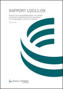 C SVU-rapport C AvfallSverige-U2011-09: Bedömning av långtidsegenskaper hos tätskikt bestående av flygaskastabiliserat avloppsslam, FSA. Beständighet, täthet och ytutlakning  (avlopp)