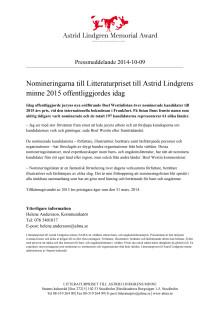 Nomineringarna till Litteraturpriset till Astrid Lindgrens minne 2015 offentliggjordes idag