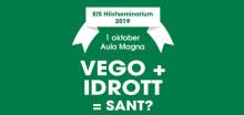 Påminnelse om höstseminarium 1 oktober: Vego + Idrott = Sant?