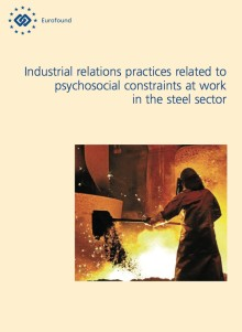 Positive effects of steel workers' direct participation in managing health, safety and psychosocial risks at the workplace