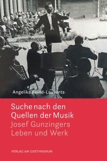 Farbige, leuchtende Tongebilde: Biografie zum 100. Geburtstag des Schweizer Musikers Josef Gunzinger