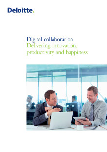Digital Collaboration - delivering innovation, productivity and happiness
