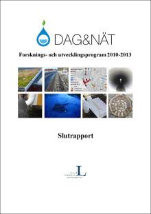 SVU-rapport C Slutrapport2013_DagoNat: Dag&Nät Forsknings- och utvecklingsprogram 2010-2013 (Avlopp & Miljö)