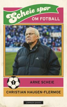 Arne Scheie spør om fotball i ny quizbok