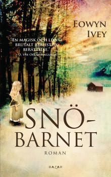 Snöbarnet och Sköldpaddans långsamma vals – nya höstromaner från Bazar Förlag