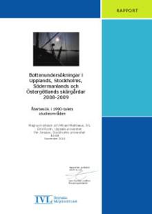 C SVU-rapport C IVLB1928: Bottenundersökningar i Upplands, Stockholms, Södermanlands och Östergötlands skärgårdar 2008–2009 (avlopp & miljö)