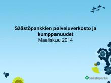 Säästöpankkiryhmän palveluverkosto, päivitetty 03/2014