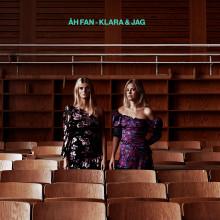 """Klara & Jag tillbaka med ny singel – """"Åh fan"""""""