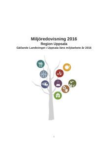 Miljöredovisning 2016 Region Uppsala